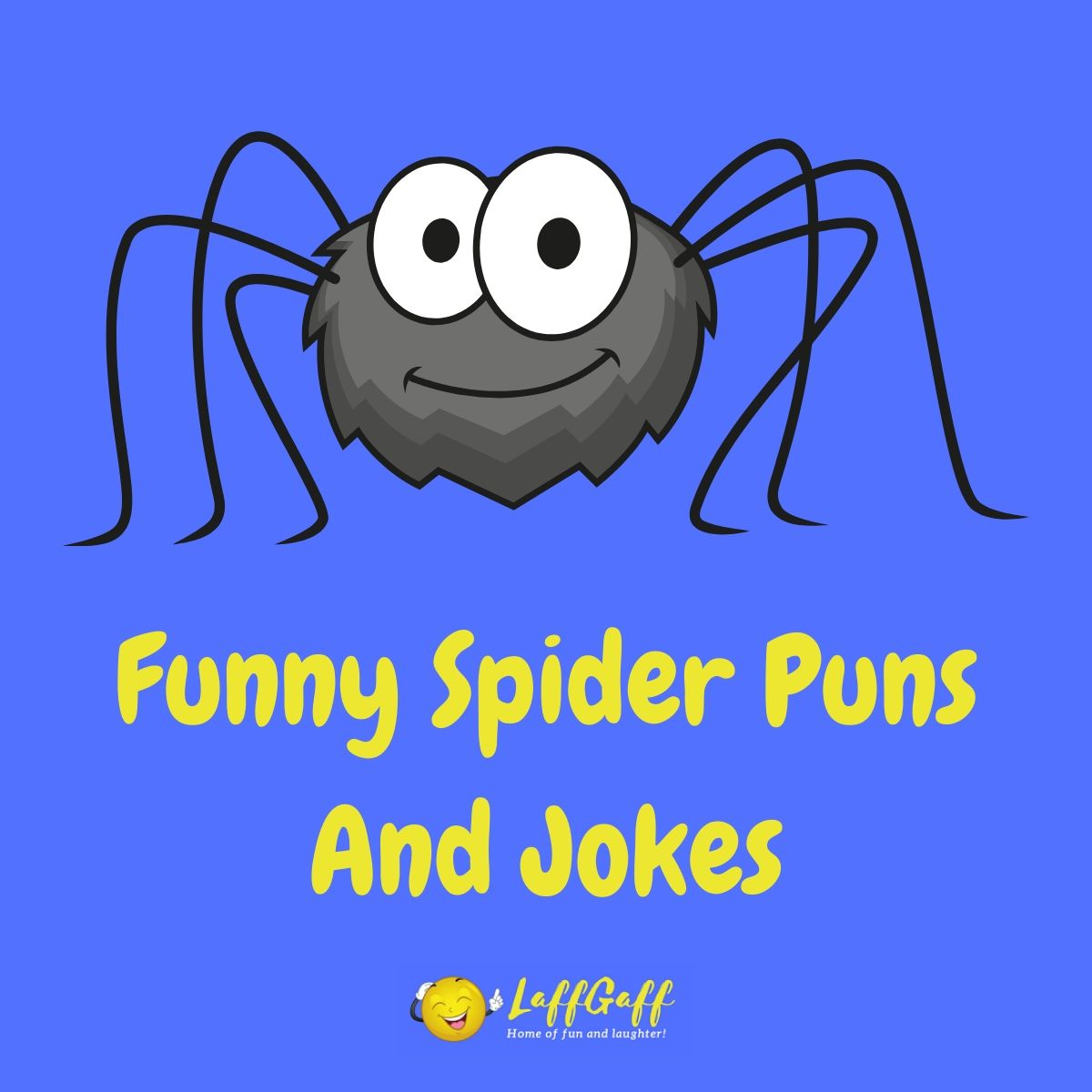 Halloween Spider Jokes.49 Funny Spider Puns Jokes Laffgaff Home Of Laughter