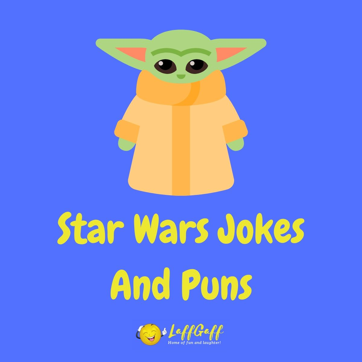 Featured image for a page of funny Star Wars jokes and puns.