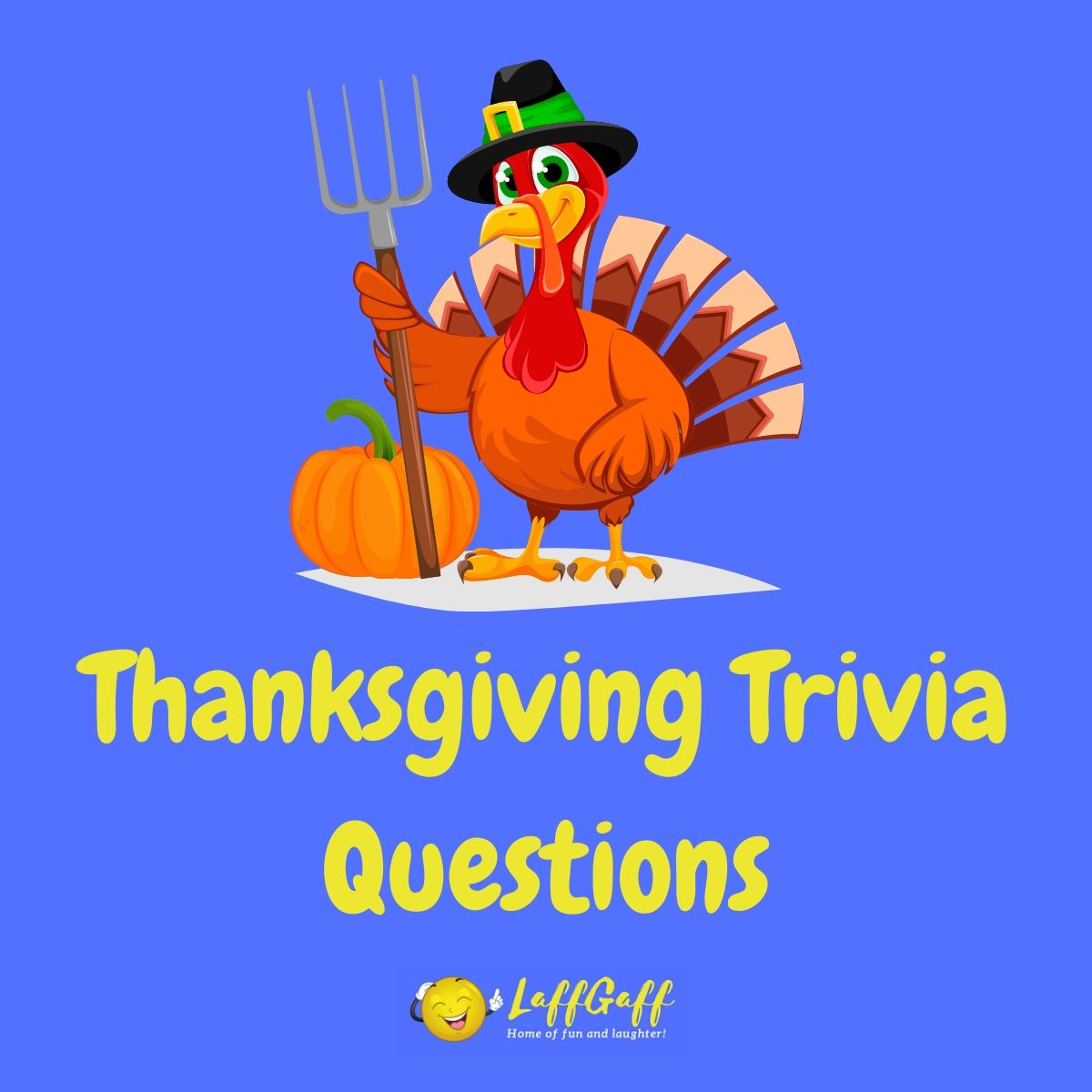Feature image for a page of fun free Thanksgiving trivia questions and answers.