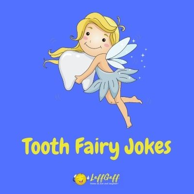 Featured image for a page of funny tooth fairy jokes.