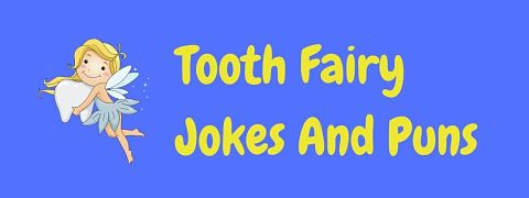 Header image for a page of funny tooth fairy jokes.