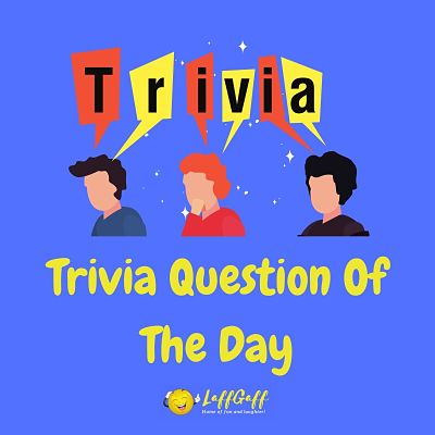 Featured image for trivia question of the day.