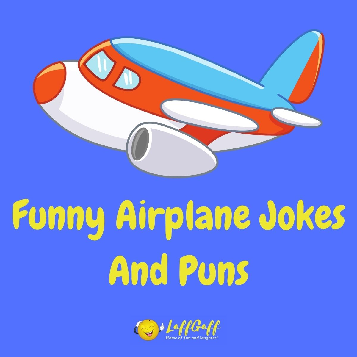 Featured image for a page of funny airplane jokes and puns.