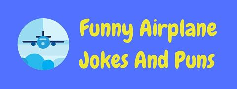 Header image for a page of funny airplane jokes and puns.
