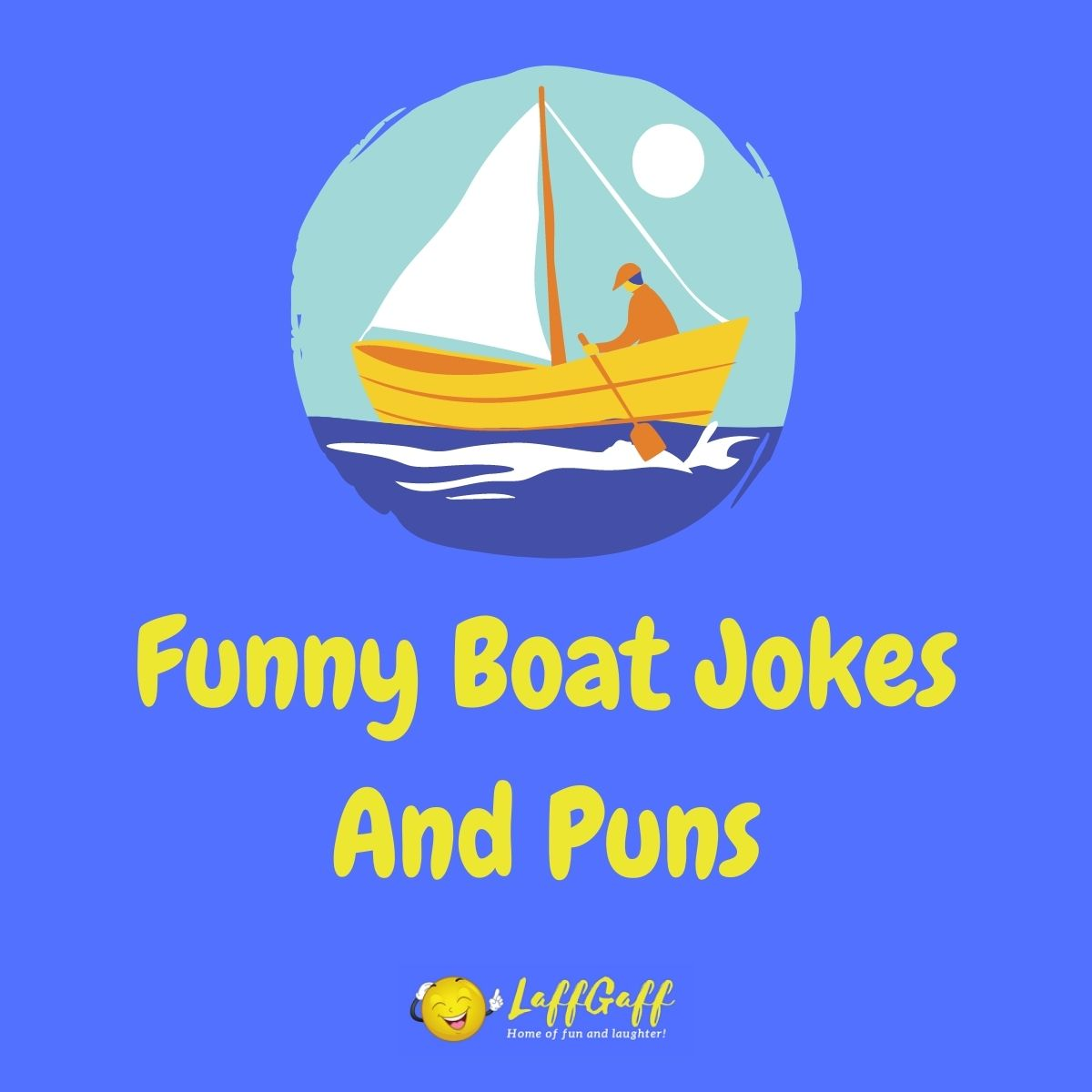 Featured image for a page of funny boat jokes and puns.