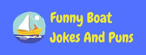 Header image for a page of funny boat jokes and puns.