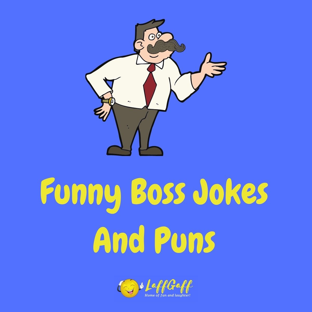 Featured image for a page of funny boss jokes and puns.