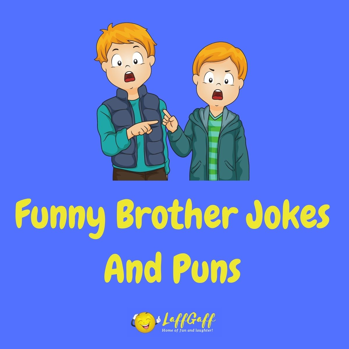 Featured image for a page of funny brother jokes and puns.