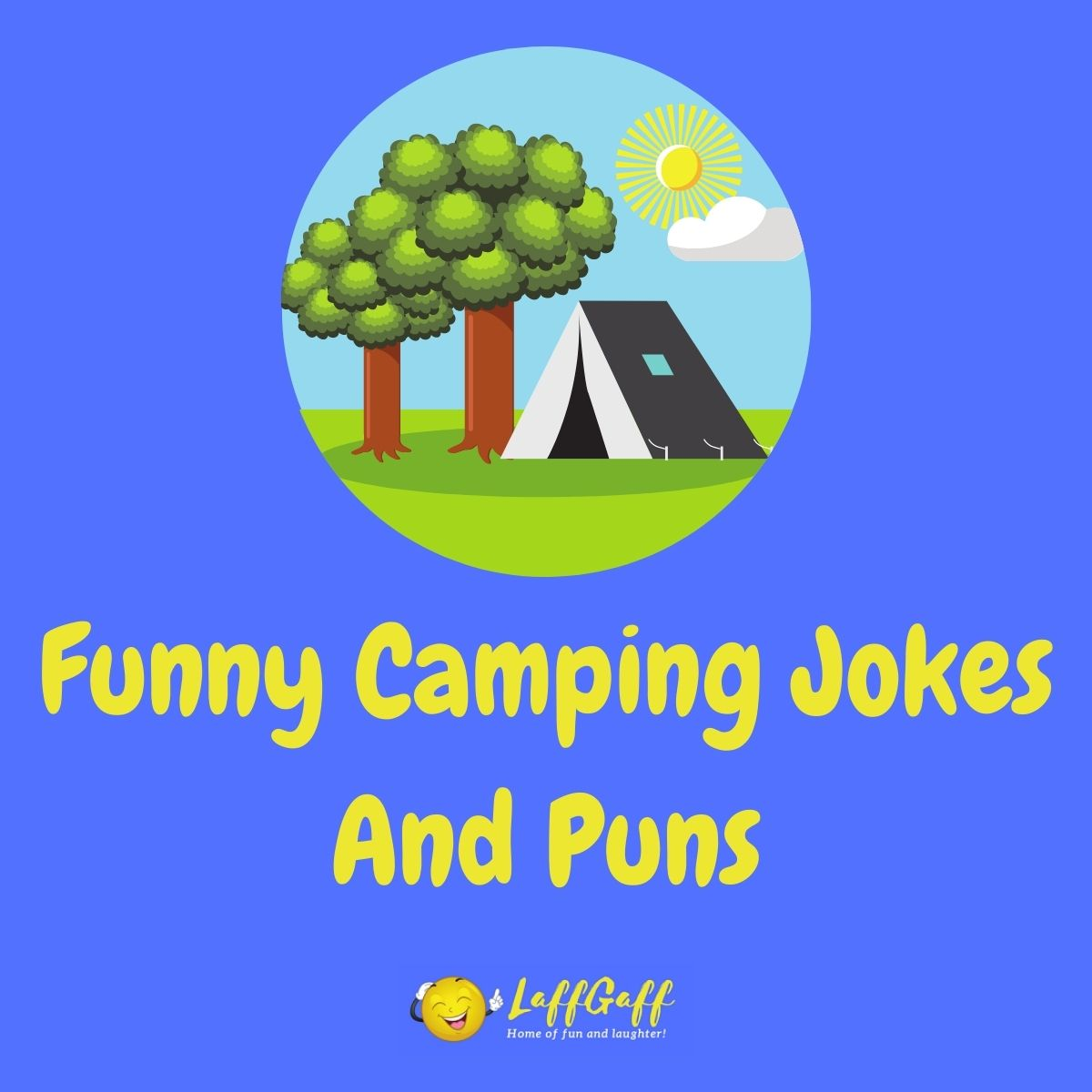 Featured image for a page of funny camping jokes and puns.
