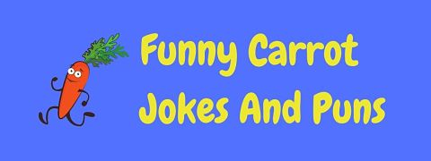 Header image for a page of funny carrot jokes and puns.
