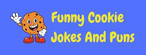 Header image for a page of funny cookie jokes and puns.