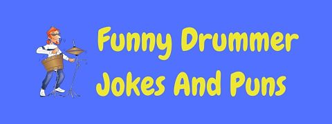 Header image for a page of funny drummer jokes and puns.