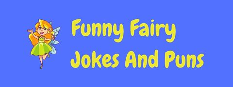 Header image for a page of funny fairy jokes and puns.