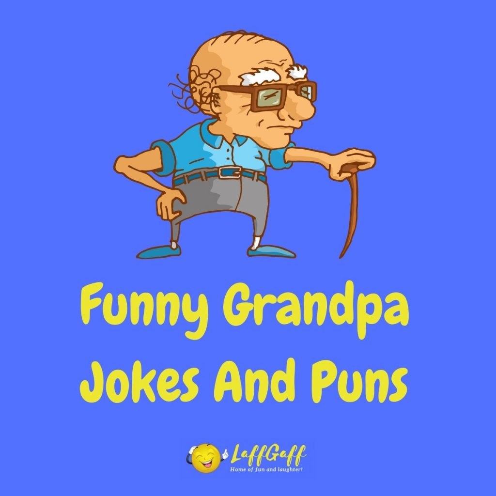 Featured image for a page of funny grandpa jokes and puns.