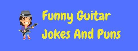 Header image for a page of funny guitar jokes and puns.