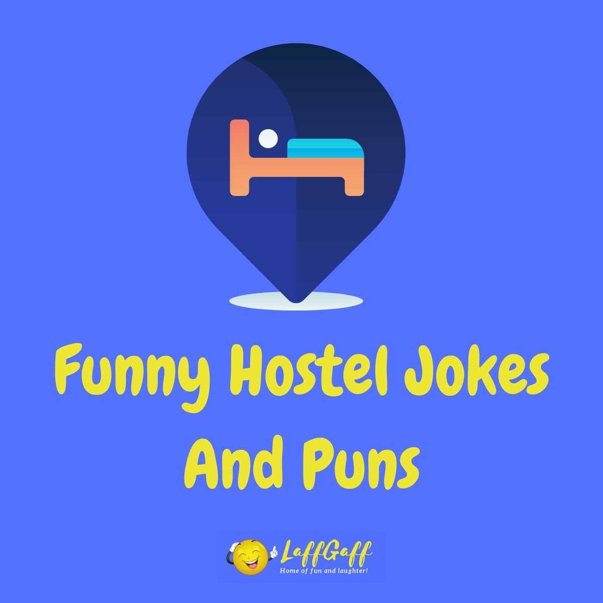 Featured image for a page of funny hostel jokes and puns.