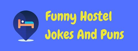 Header image for a page of funny hostel jokes and puns.