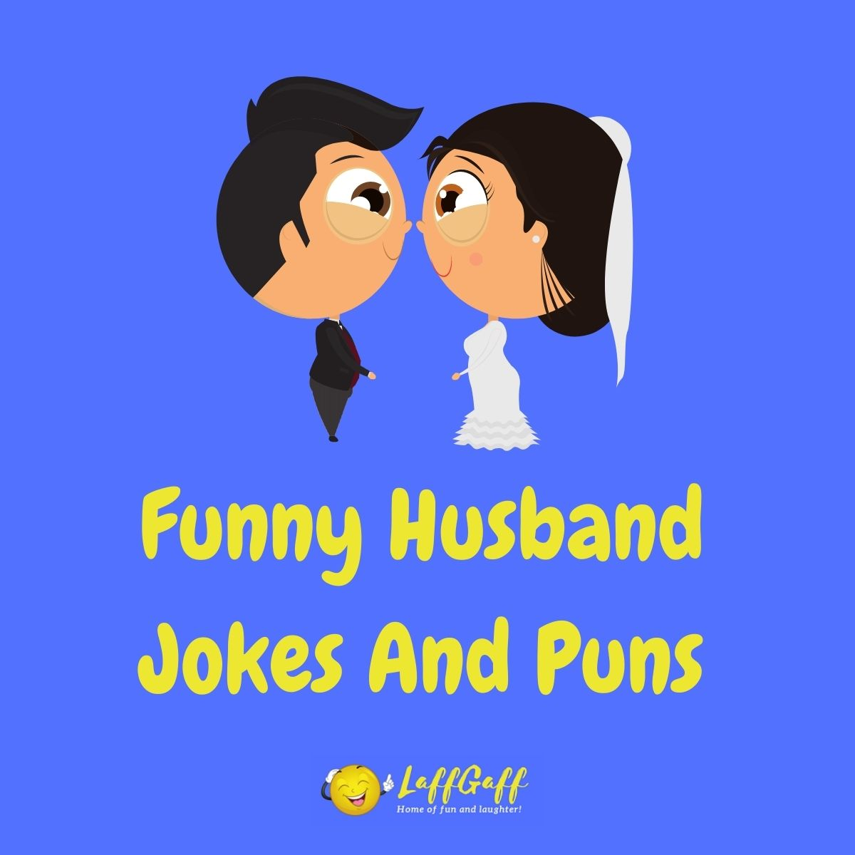 Featured image for a page of funny husband jokes and puns.