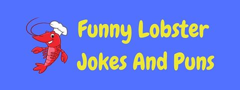 Header image for a page of funny lobster jokes and puns.