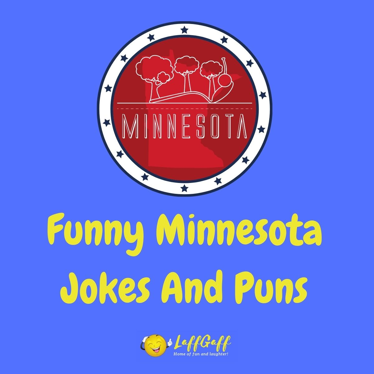 Featured image for a page of funny Minnesota jokes and puns.