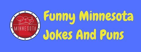 Header image for a page of funny Minnesota jokes and puns.