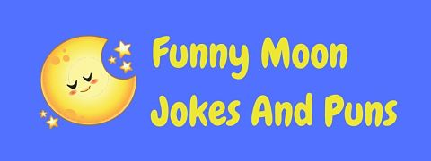 Header image for a page of funny moon jokes and puns.