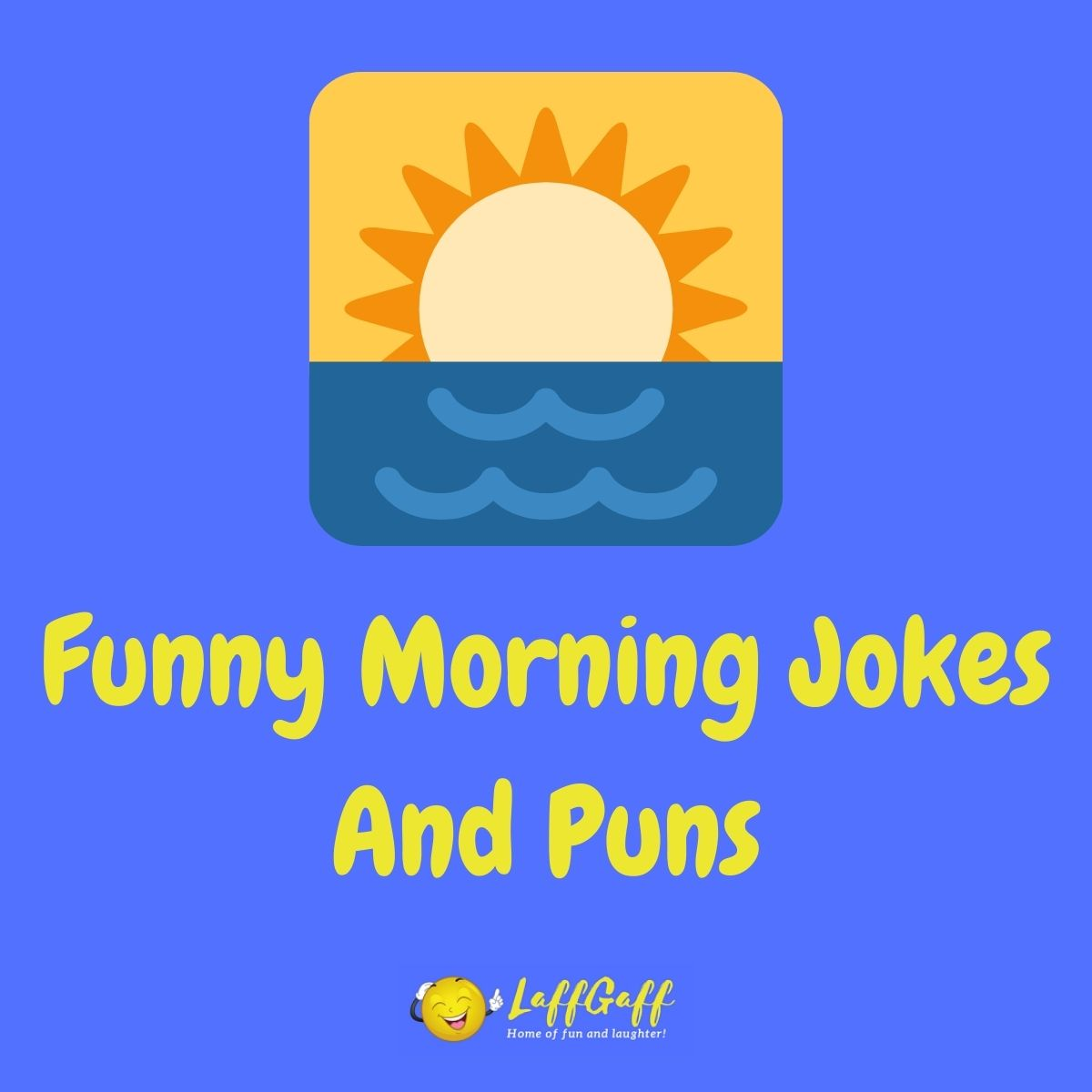 Featured image for a page of good morning jokes and puns.