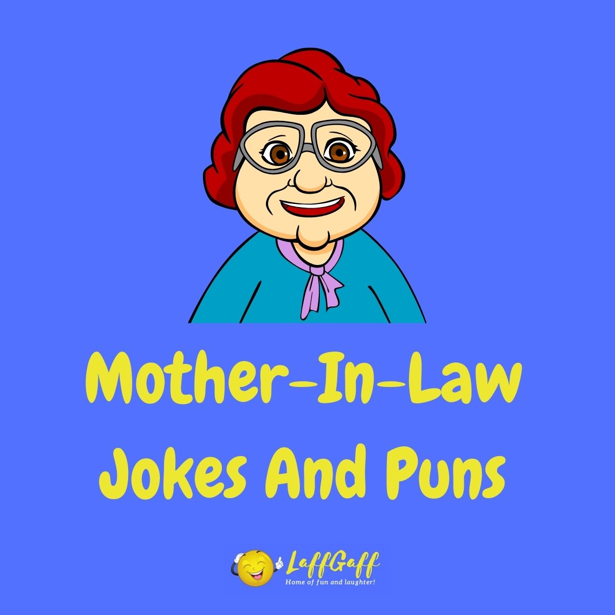 Featured image for a page of funny mother-in-law jokes and puns.