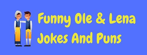 Header image for a page of funny Ole and Lena jokes.