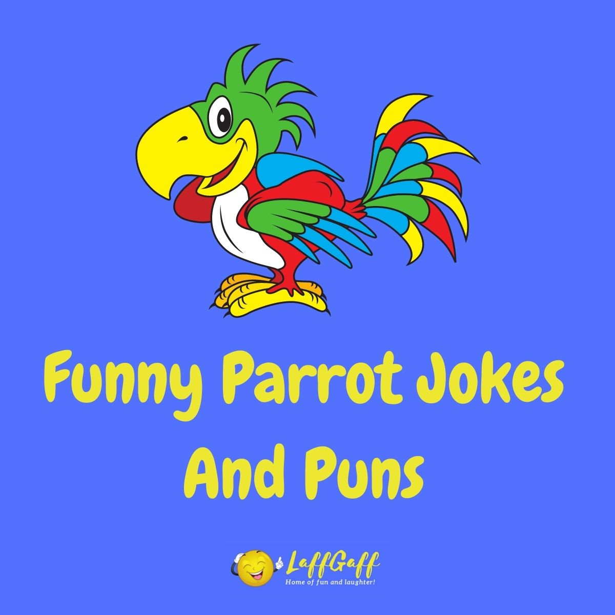 Featured image for a page of funny parrot jokes and puns.