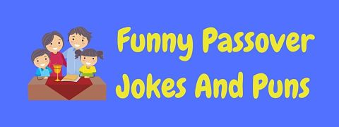 Header image for a page of funny Passover jokes and puns.