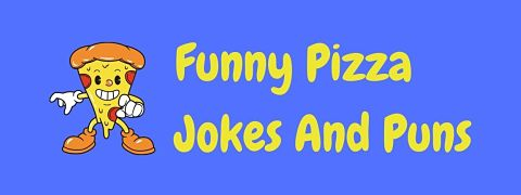 Header image for a page of funny pizza jokes and puns.