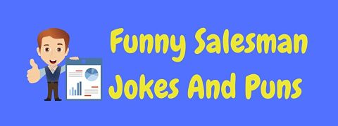 Header image for a page of funny salesman jokes and puns.