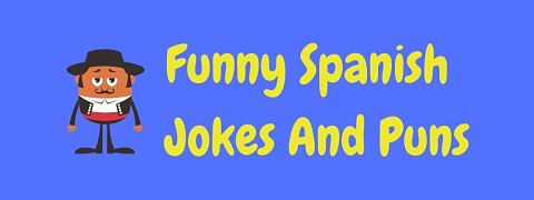 Header image for a page of funny Spanish jokes and puns.