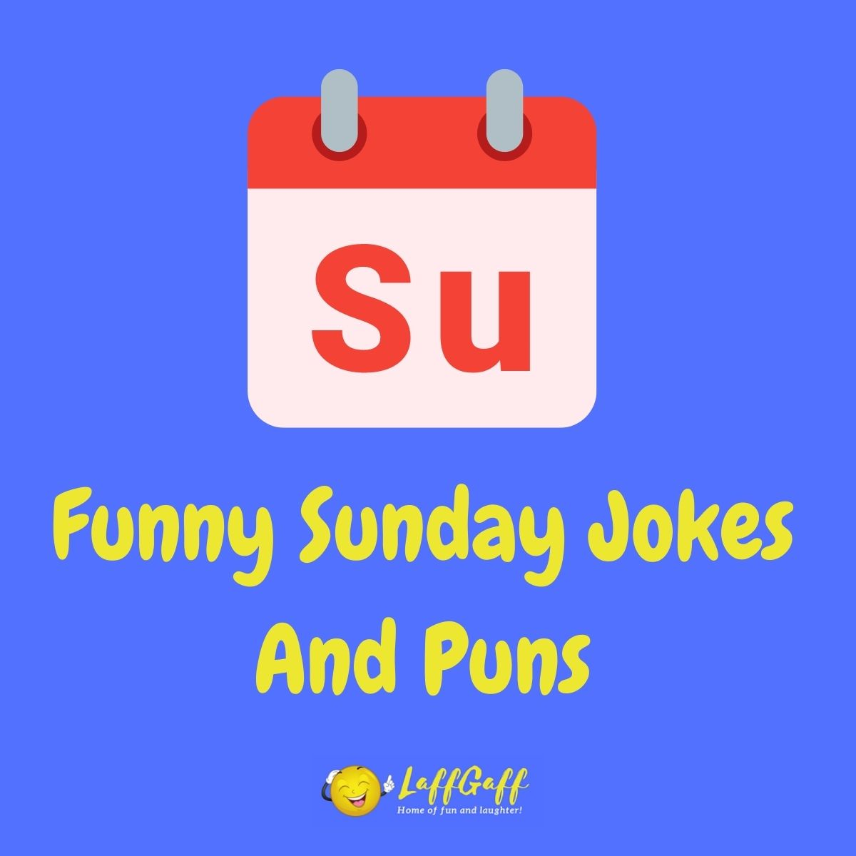 Featured image for a page of funny Sunday jokes and puns.
