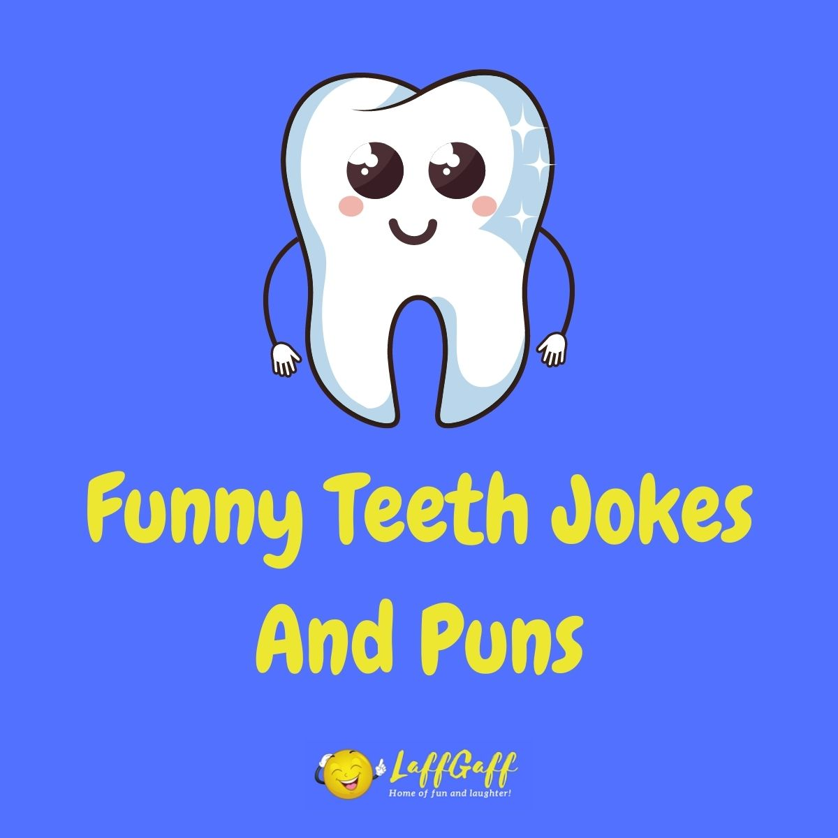Featured image for a page of funny teeth jokes and puns.