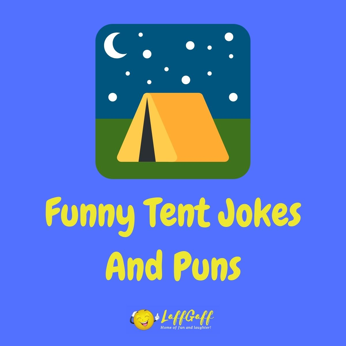Featured image for a page of funny tent jokes and puns.
