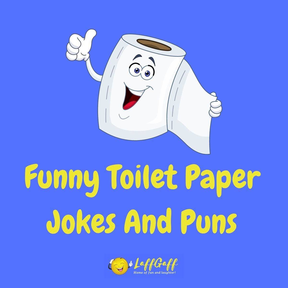 Featured image for a page of funny toilet paper jokes and puns.