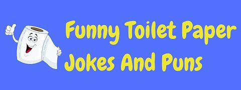 Header image for a page of funny toilet paper jokes and puns.