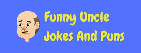 Header image for a page of funny uncle jokes and puns.