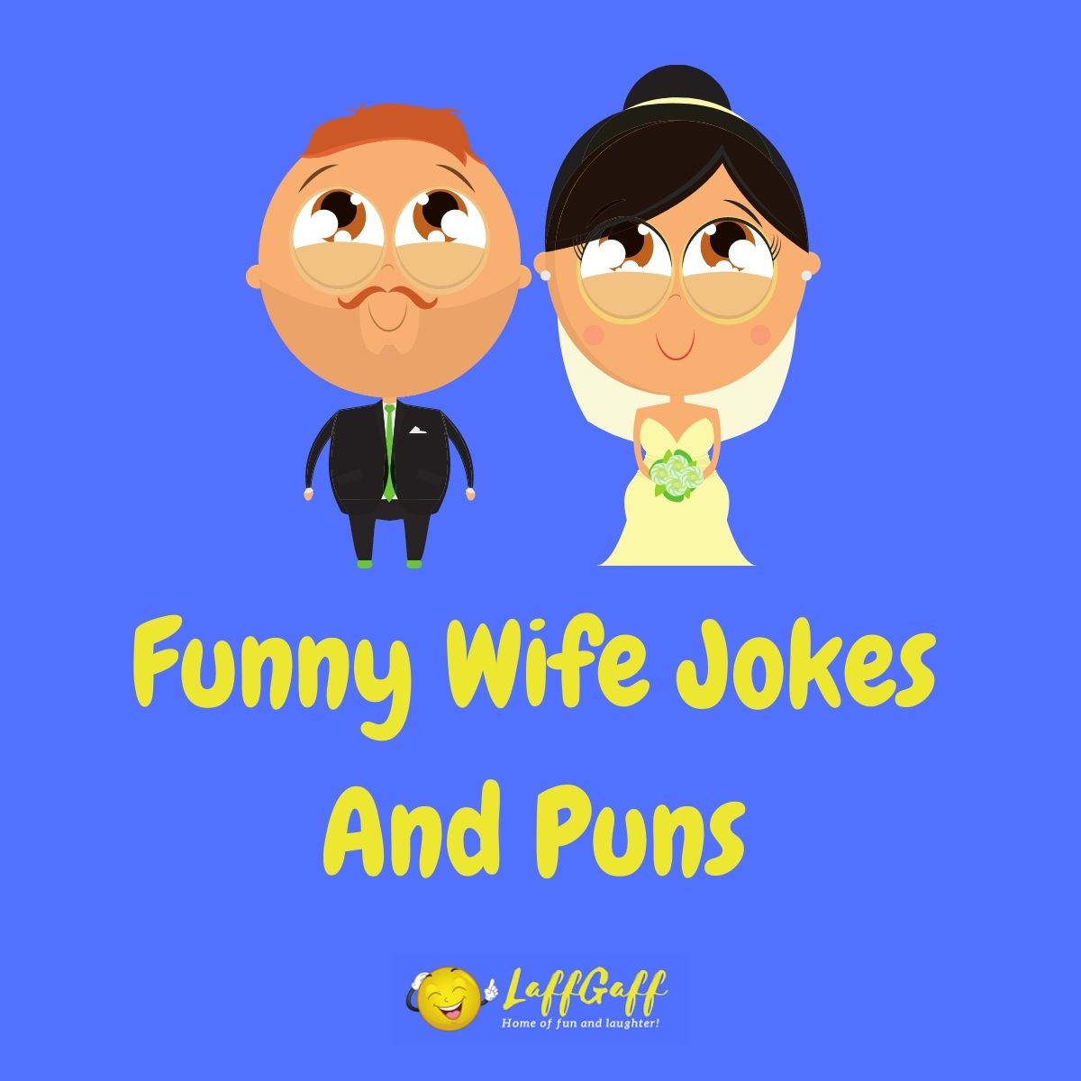 Featured image for a page of funny wife jokes and puns.