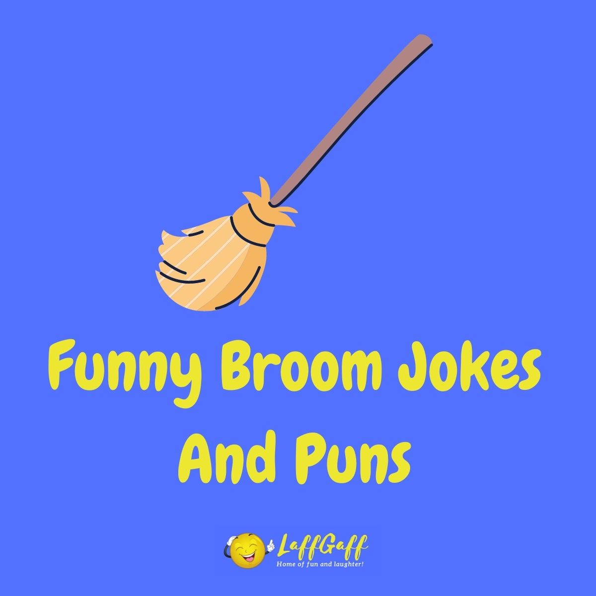 Featured image for a page of funny broom jokes and puns.