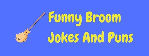Header image for a page of funny broom jokes and puns.
