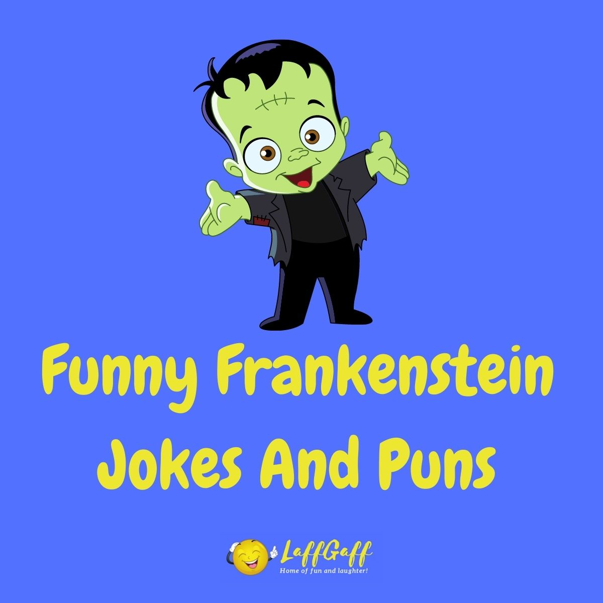 Featured image for a page of funny Frankenstein jokes and puns.