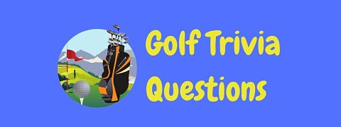 Header image for a page of golf trivia questions and answers.