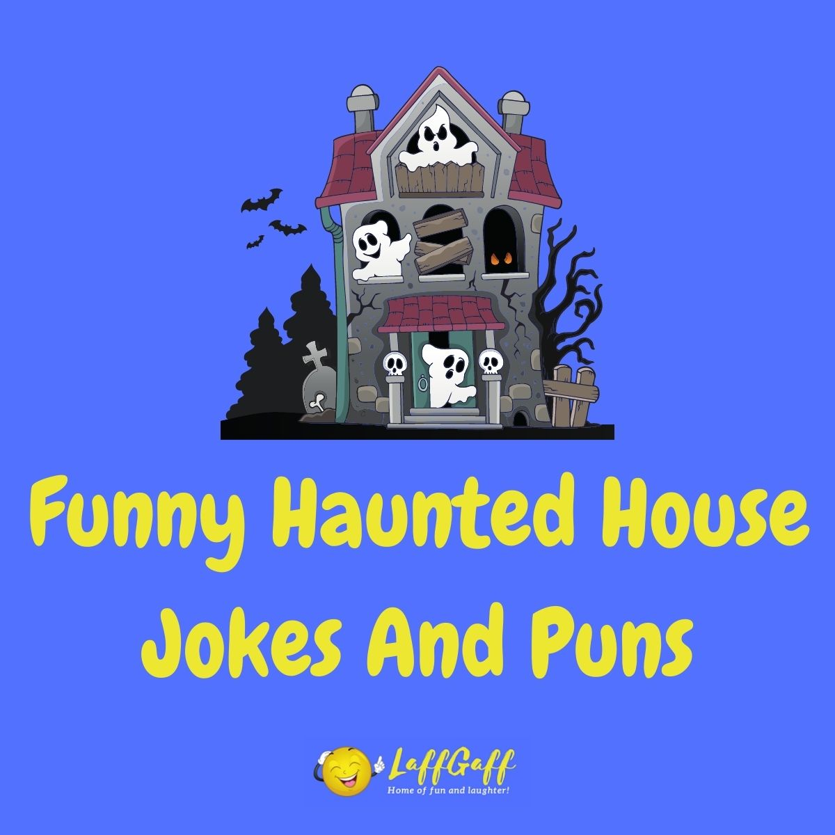 Featured image for a page of haunted house jokes and puns.