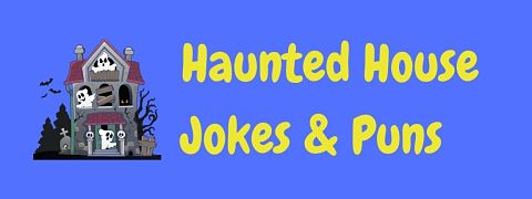 Header image for a page of haunted house jokes and puns.