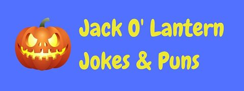 Header image for a page of funny jack-o-lantern jokes and puns.