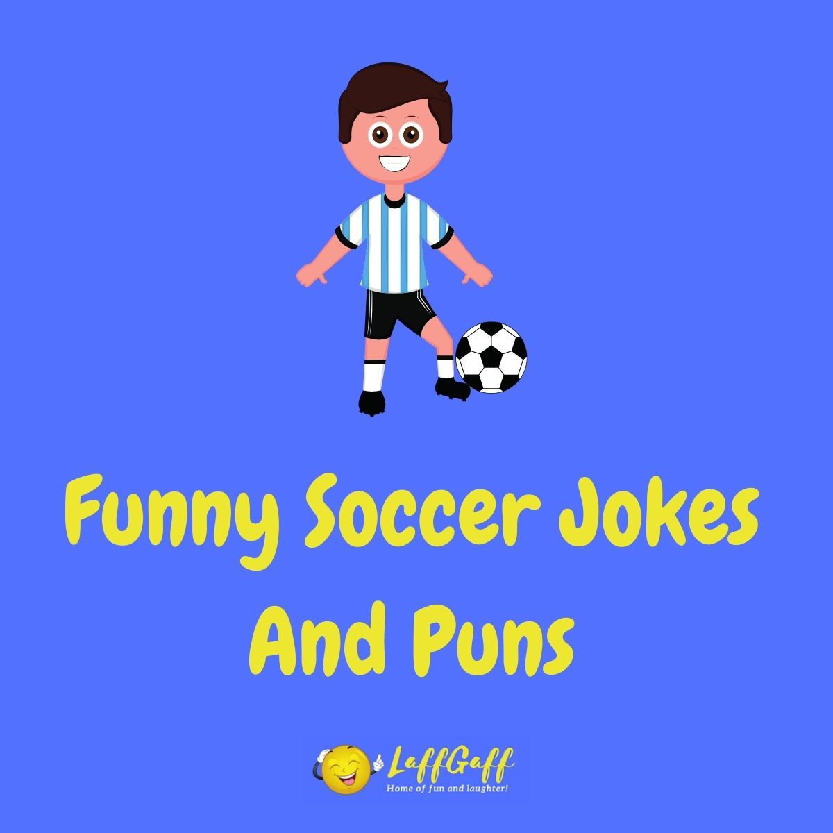 Featured image for a page of funny soccer jokes and puns.