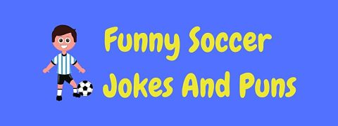 Header image for a page of funny soccer jokes and puns.